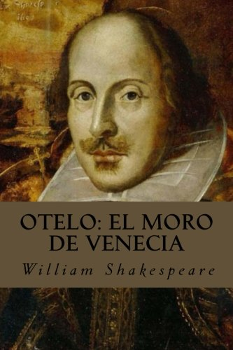 9781539307525: Otelo/Othello: El moro de Venecia/The Tragedy of Othello, the Moor of Venice