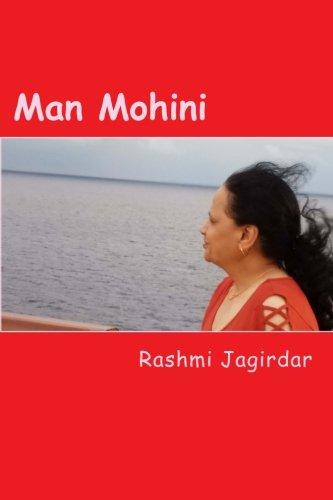 Man Mohini: Jagirdar, Rashmi