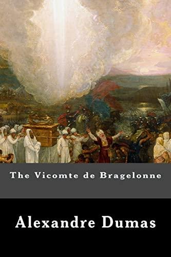 9781539319498: The Vicomte de Bragelonne