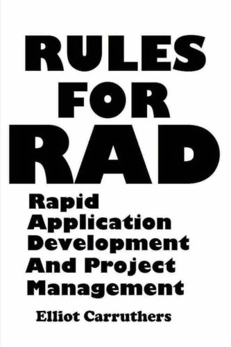 9781539319795: Rules For Rad: Rapid Application Development And Project Management