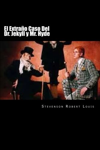 9781539327615: El Extraño Caso Del Dr. Jekyll y Mr. Hyde (Spanish Edition)