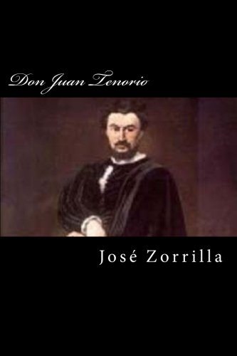 9781539330325: Don Juan Tenorio (Spanish Edition)