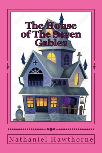 9781539333937: The House of The Seven Gables