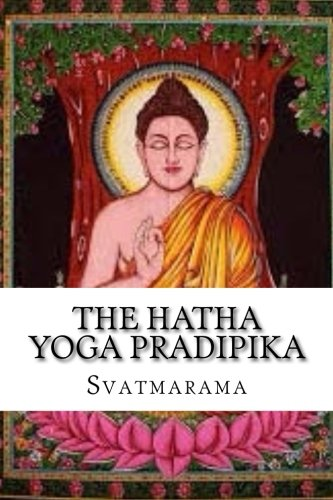 9781539338222: The Hatha Yoga Pradipika
