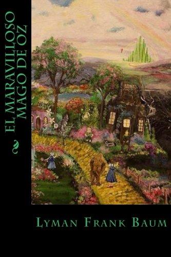 El Maravilloso Mago de Oz: Baum, Lyman Frank