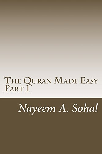 The Quran Made Easy - Part 1: Sohal, MR Nayeem