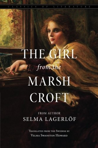 9781539351375: The Girl from the Marsh Croft