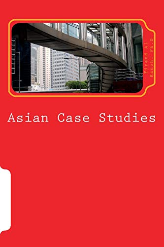 Asian Case Studies: Lessons from Malaysian Industries: Rasch, Dr Firend