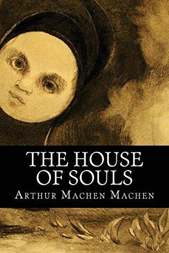 Resultado de imagem para The House of Souls de Arthur Machen