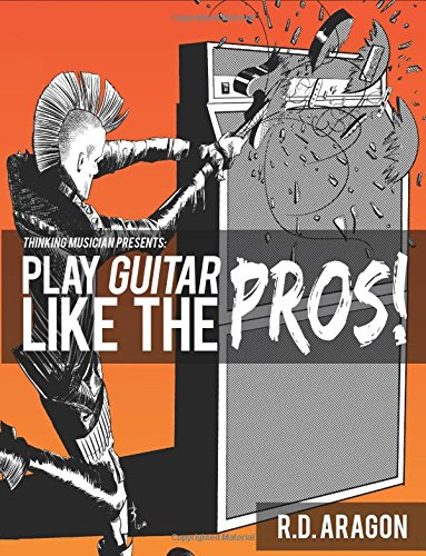 9781539389330: Play Guitar Like the Pros