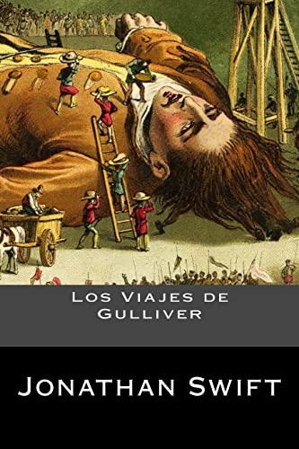 Los Viajes de Gulliver (Spanish Edition): Jonathan Swift