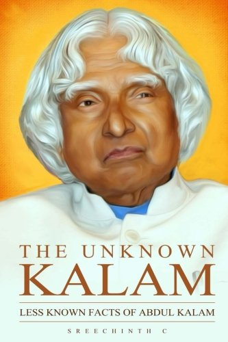 The Unknown Kalam: Less Known Facts of: Sreechinth C