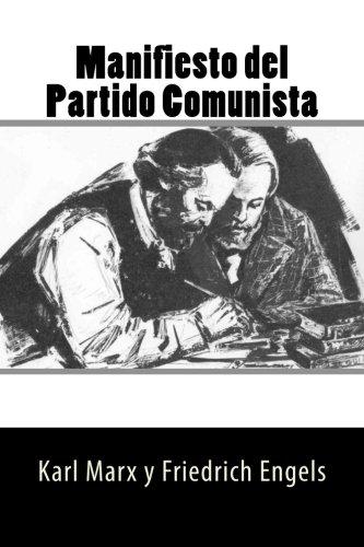 Manifiesto del Partido Comunista (Spanish Edition) (Paperback): Karl Marx y
