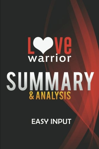 Love Warrior: A Memoir by Glennon Melton | Summary & Analysis: Easy Input