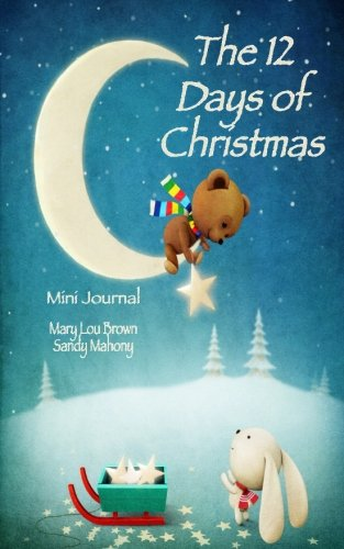The 12 Days of Christmas Mini Journal: Mary Lou Brown