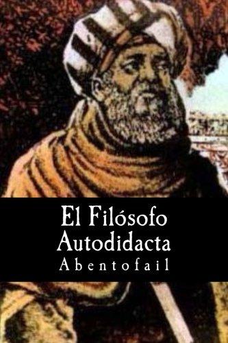 9781539430056: El Filosofo Autodidacta (Spanish Edition)