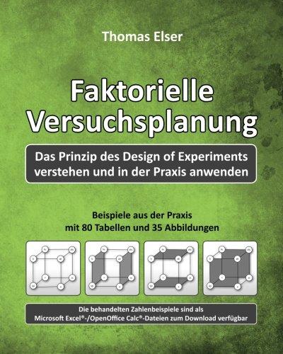 9781539433019: Faktorielle Versuchsplanung: Das Prinzip des Design of Experiments verstehen und in der Praxis anwenden (German Edition)