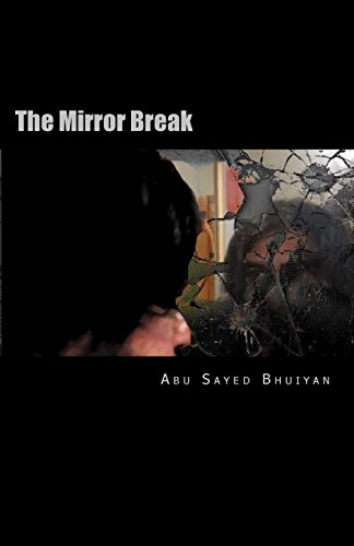 The Mirror Break: Memory Is the Solution: Bhuiyan, Abu Sayed