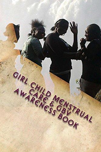 Girl Child Menstruall Care and Gbv Awareness: Moonga, Dr Kelvin