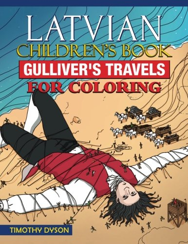 Latvian Children's Book: Gulliver's Travels for Coloring: Dyson, Timothy
