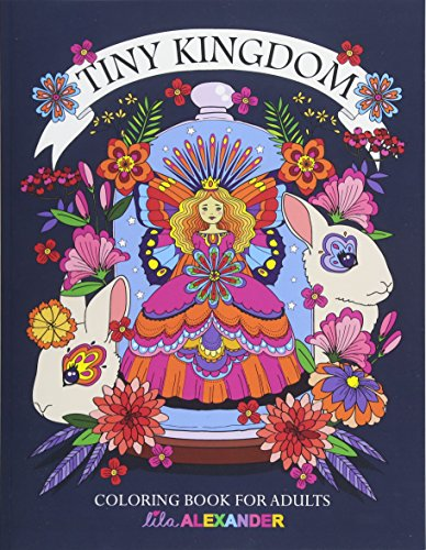 9781539480174: Tiny Kingdom: Coloring Book for Adults