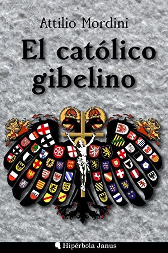 El Catolico Gibelino: Mordini, Attilio