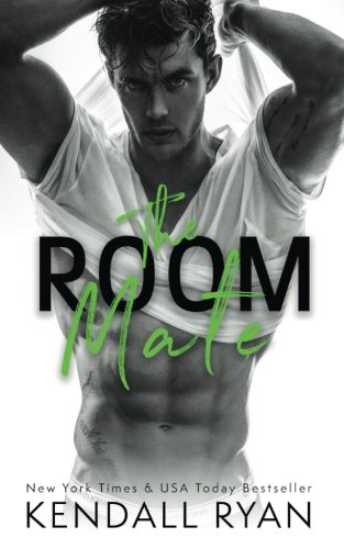 The Room Mate: Kendall Ryan