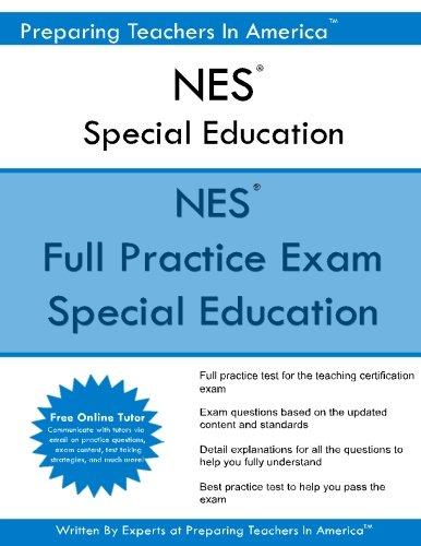 NES Special Education: NES Special Education Exam: Preparing Teachers In America