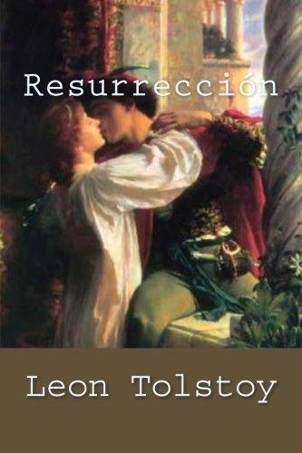 Resurreccion (Spanish Edition): Tolstoy, Leon
