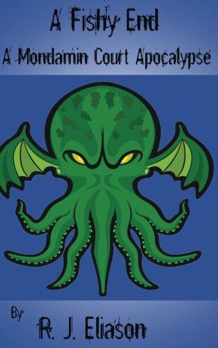 A Fishy End (A Mondamin Adventure) (Volume: Rachel Eliason