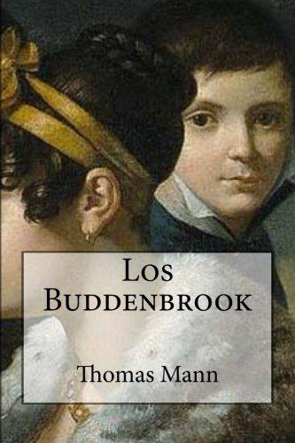 Los Buddenbrook (Spanish Edition): Mann, Thomas