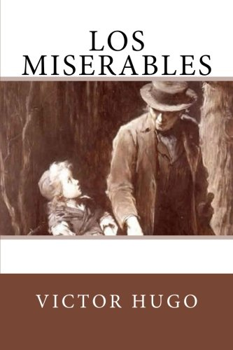 Los Miserables (Spanish Edition): Hugo, Victor