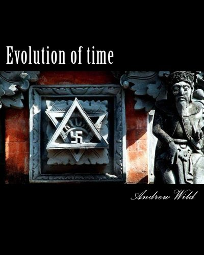 Evolution of Time (Paperback): Andrew Wild