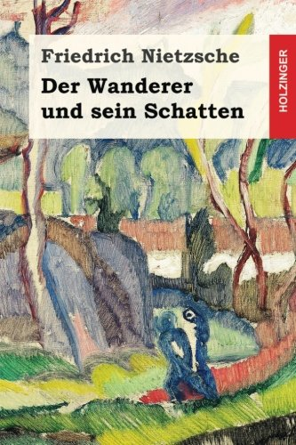 9781539529644: Der Wanderer und sein Schatten