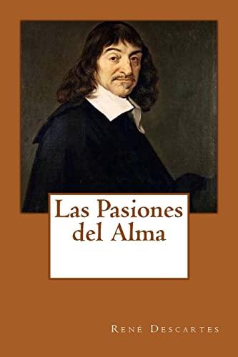 9781539534846: Las Pasiones del Alma (Spanish Edition)