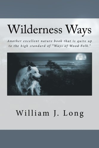 9781539550310: Wilderness Ways