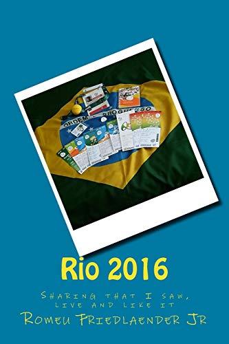 Rio 2016: Sharing That I Saw, Live: MR Romeu Friedlaender