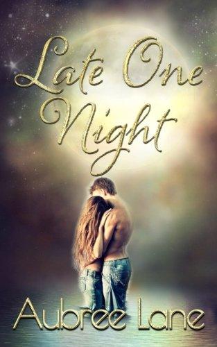 Late One Night: Lane, Aubree