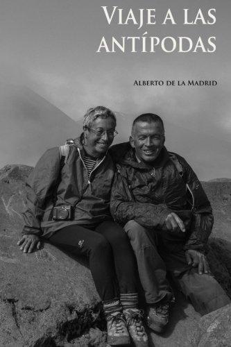Viaje a Las Antipodas: De La Madrid,