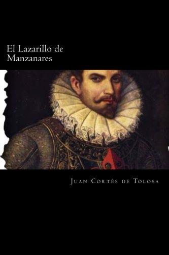 El Lazarillo de Manzanares (Spanish Edition): Cortes De Tolosa,