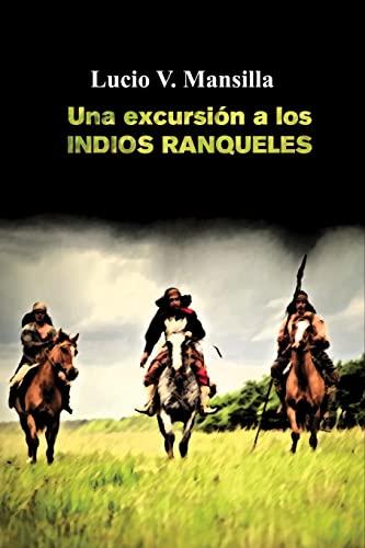 9781539583400: Una excursión a los indios ranqueles (Spanish Edition)