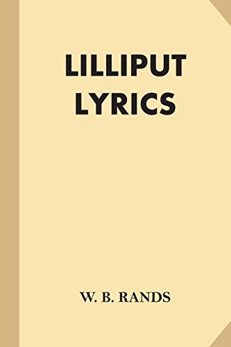 Lilliput Lyrics (Fine Print): Rands, W. B.