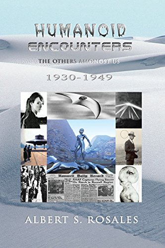 9781539602804: Humanoid Encounters 1930-1949: The Others amongst Us