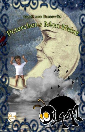 Peterchens Mondfahrt: Bassewitz Von, Gerdt