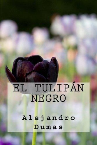 9781539608264: El Tulipan Negro (Spanish Edition)