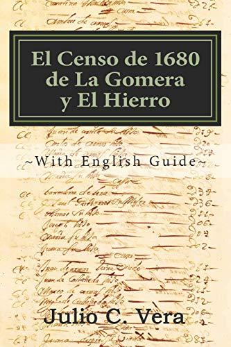 El Censo de 1680 de La Gomera: Julio C Vera