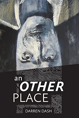 An Other Place (Paperback): Darren Dash