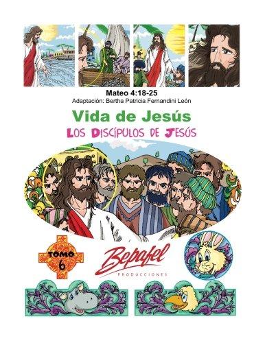 Vida de Jesus-Los Discipulos de Jesus: Tomo 6 (Paperback)