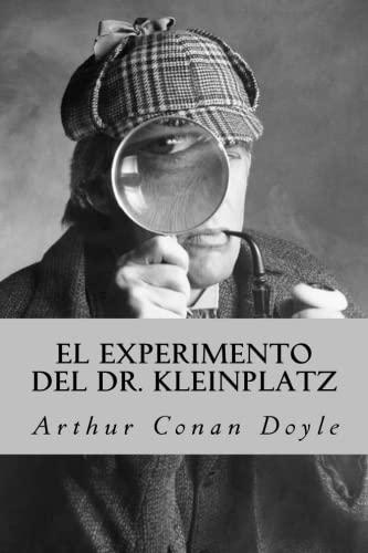 9781539648352: El Experimento del Dr. Kleinplatz (Spanish Edition)