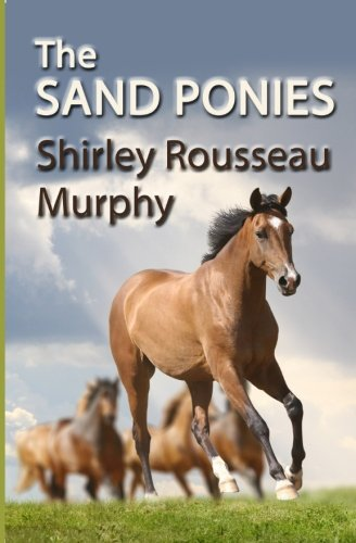 9781539648581: The Sand Ponies